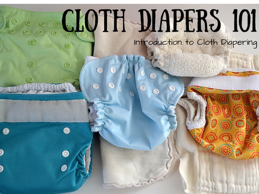 Cloth Diapers 101: Introduction to Cloth Diapering