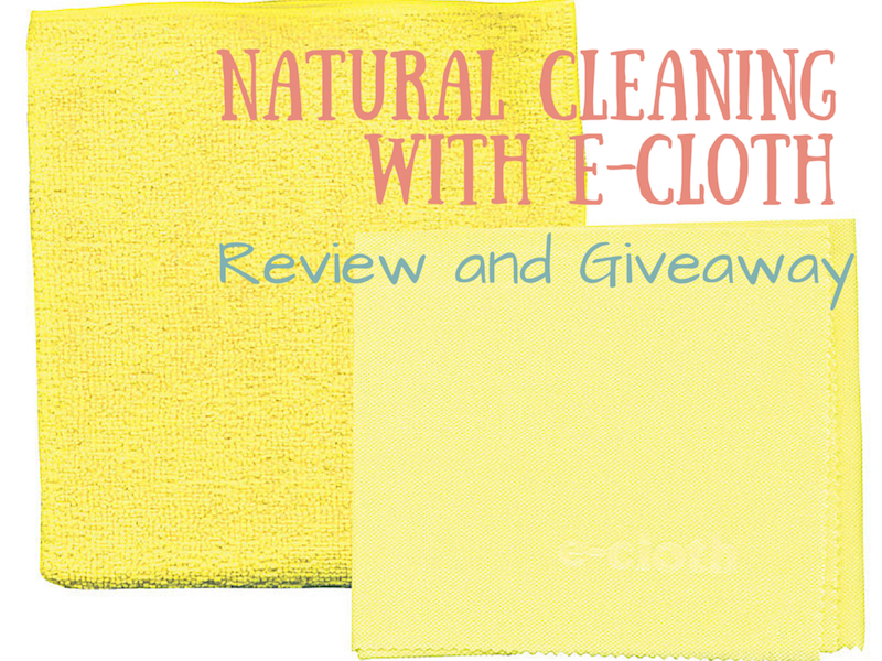 Natural Cleaning with E-Cloth - Review and Giveaway