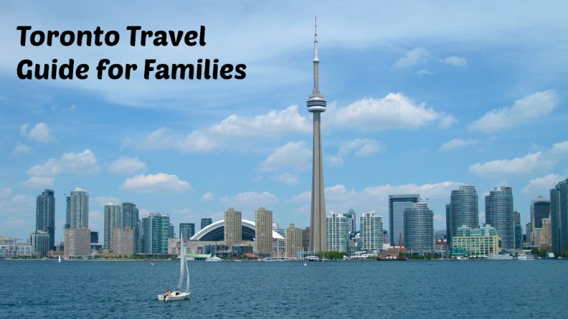 Toronto Travel Guide for Families