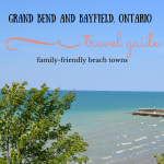 Grand Bend and Bayfield Family Travel Guide
