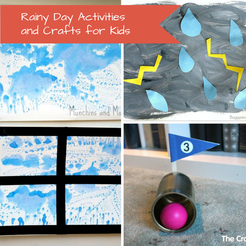 Rainy Day Activities and Crafts for Kids