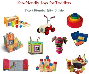 Eco-friendly Toys for Toddlers - 10 Amazing Gift Ideas