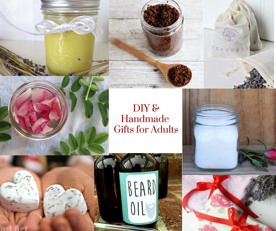 DIY & Handmade Gifts for Adults - Ideas for edible gifts, bath & beauty gifts, home and personal items