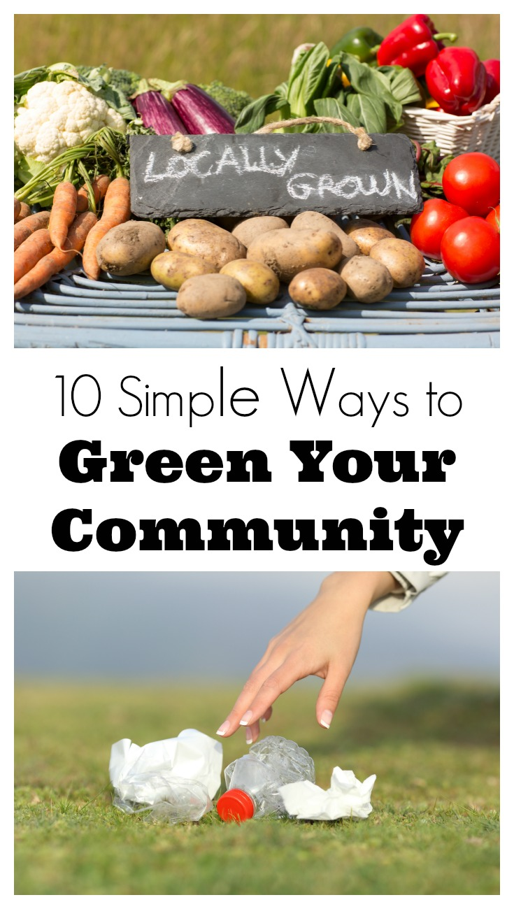 10 simple ways to green your community for Ways to live green