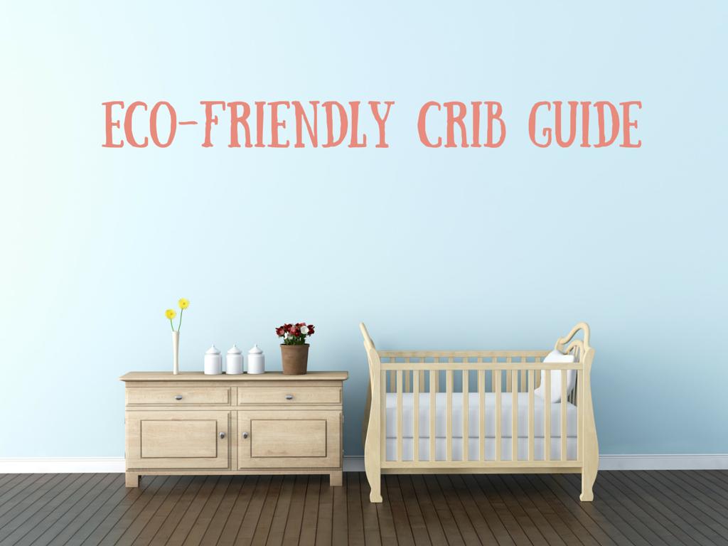 Eco-friendly Cribs
