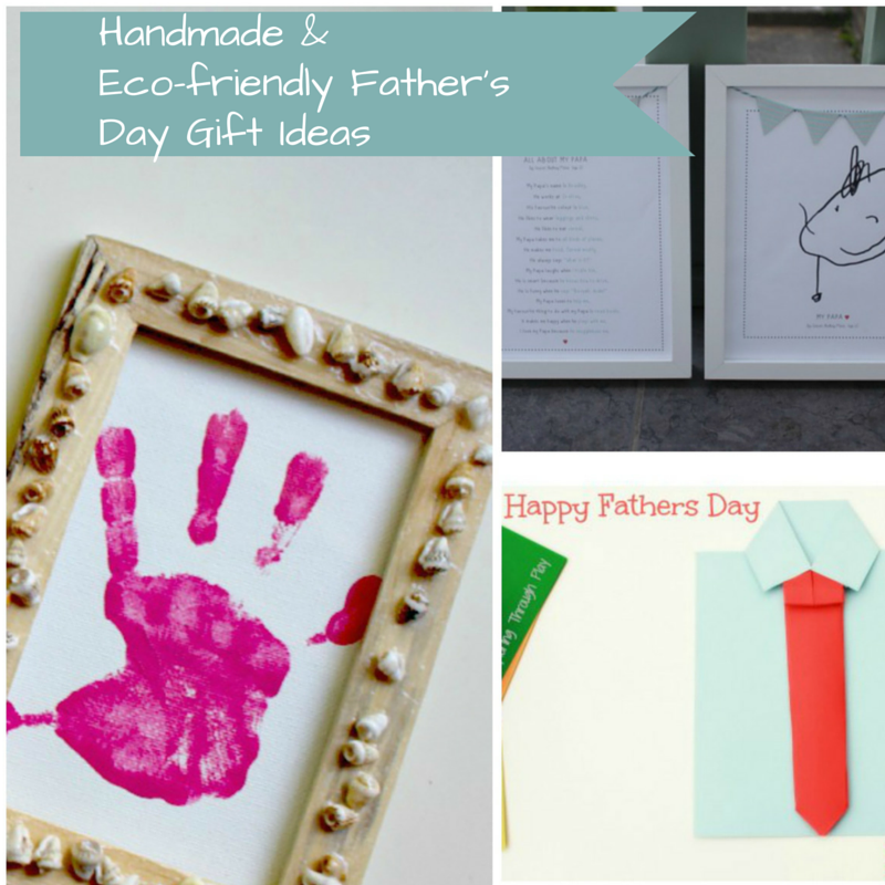Eco-friendly and Handmade Father's Day Gifts