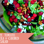 Raspberry, Tomato, Gorgonzola and Candied Walnut Salad with Vinaigrette