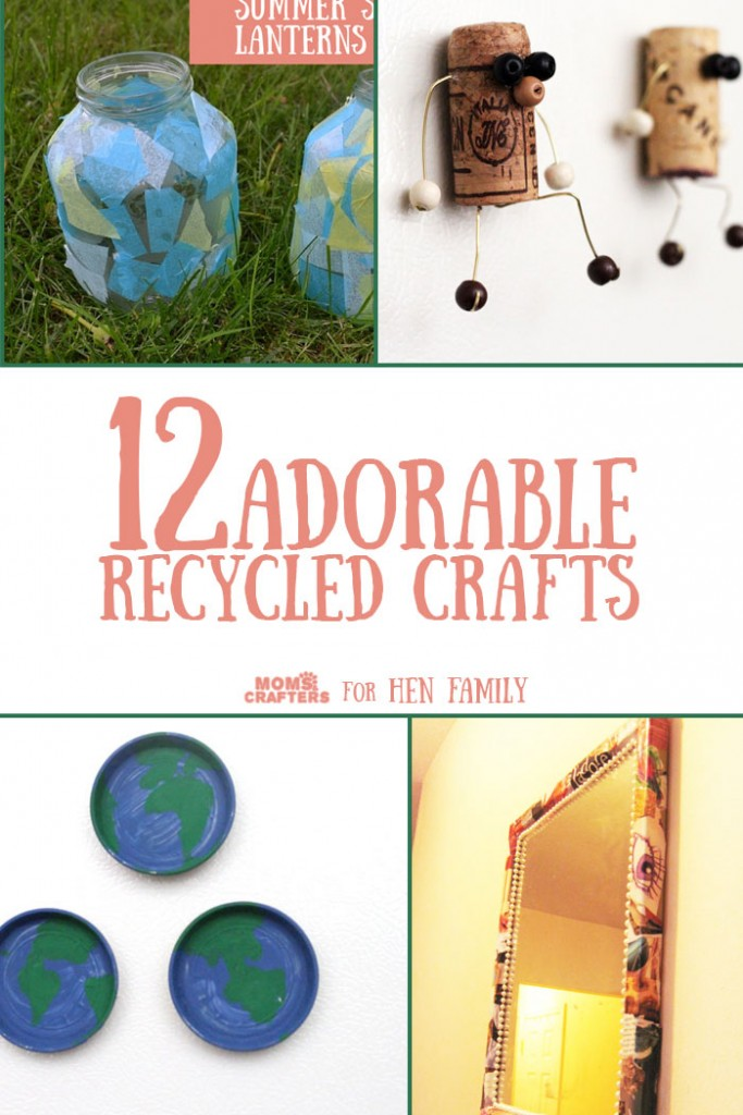12 Recycled Crafts